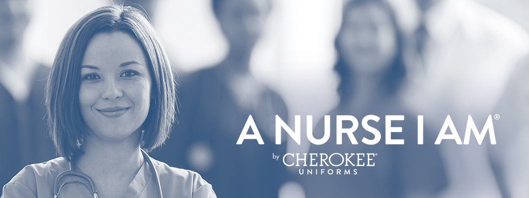 Banner image for A Nurse I Am by Cherokee Uniforms